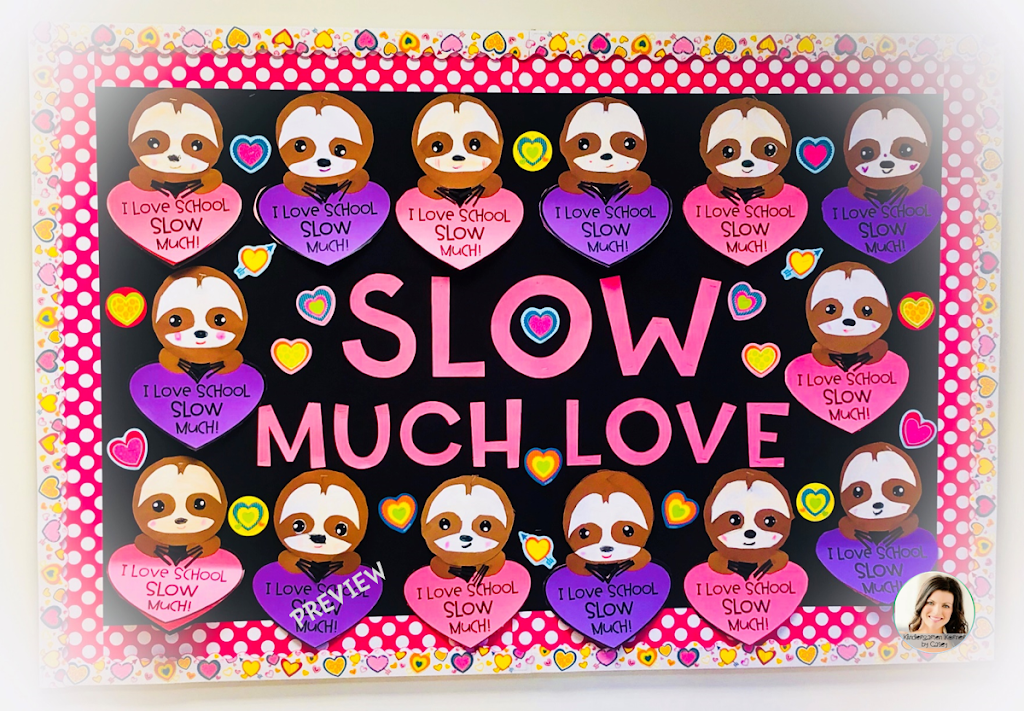 Valentine S Day Sloths Are Slow Much Fun Kindergarten Korner